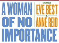Oscar Wilde's A Woman Of No Importance - win a pair of West End tickets