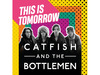 This Is Tomorrow added Catfish and the Bottlemen to the roster