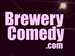 Brewery Comedy: Dan Mayo, Jay Cowle, Nigel Lovell event picture
