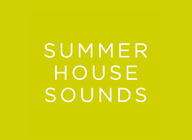 Summer House Sounds - win a pair of tickets for a show of your choice!